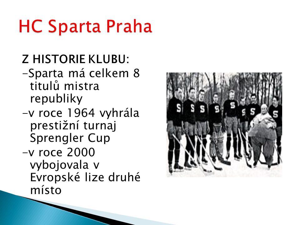Z HISTORIE KLUBU: -Sparta má celkem 8 titulů mistra republiky -v roce 1964 vyhrála prestižní turnaj Sprengler Cup -v roce 2000 vybojovala v Evropské l