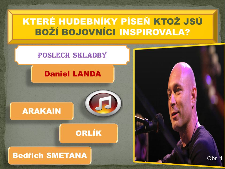Bedřich SMETANA ARAKAIN Daniel LANDA ORLÍK POSLECH SKLADBY Obr. 4