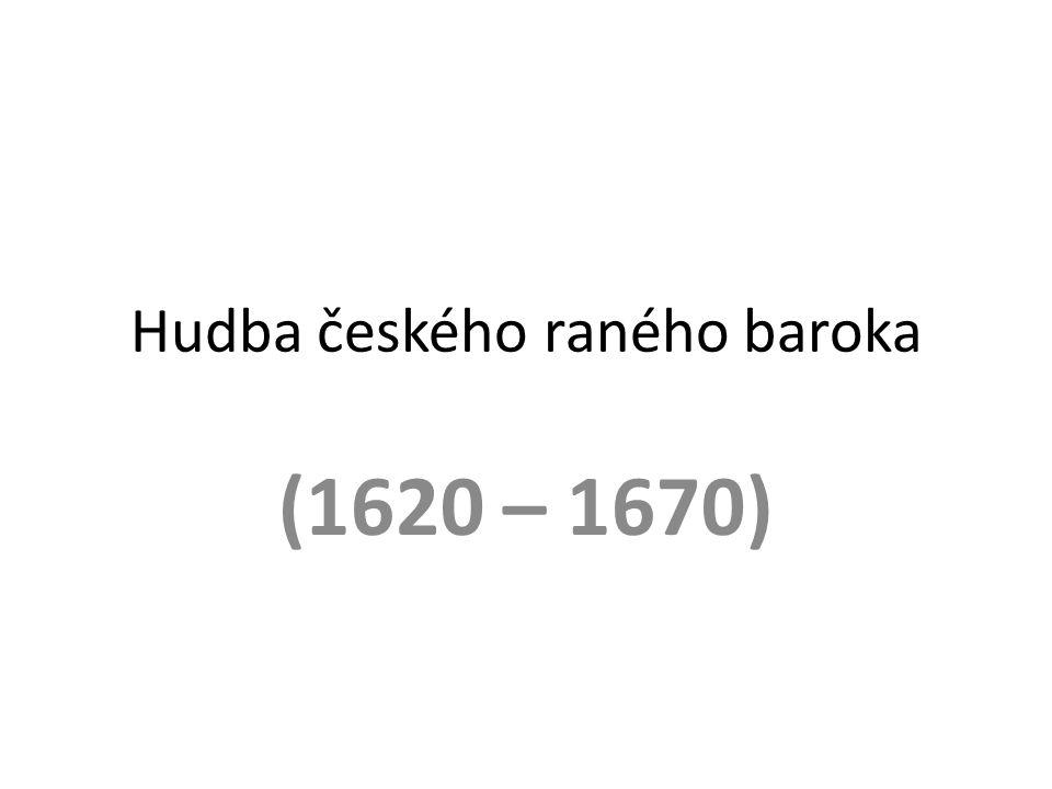 Hudba českého raného baroka (1620 – 1670)