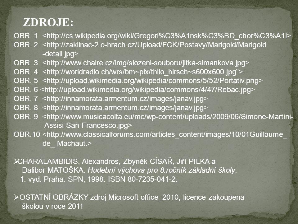 OBR. 1 OBR. 2 <http://zaklinac-2.o-hrach.cz/Upload/FCK/Postavy/Marigold/Marigold -detail.jpg> OBR. 3 OBR. 4 OBR. 5 OBR. 6 OBR. 7 OBR. 8 OBR. 9 <http:/