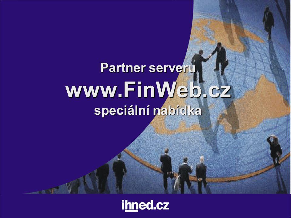 Partner serveru www.FinWeb.cz speciální nabídka