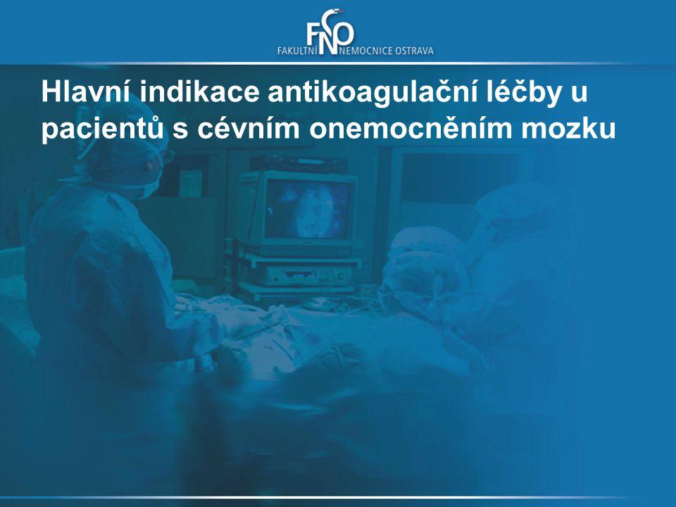 Kombinace antikoagulace a antiagregace systémová embolizace u pacienta s revmatickou chlopenní vadou s FS a/nebo anamnézou embolizační příhody při INR 2,0-3,0 anamnéza systémové embolizace u pacienta s mechanickou chlopní a přídatnými riziky při INR 2,0-3,0 Salem DN et al.
