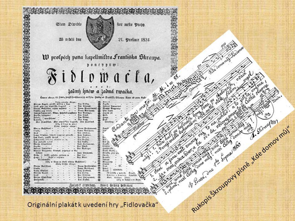 """Originální plakát k uvedení hry """"Fidlovačka"""" Rukopis Škroupovy písně """"Kde domov můj"""""""