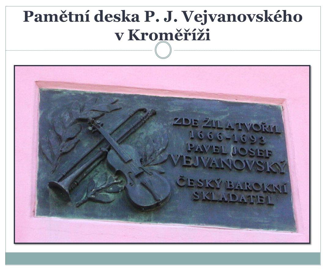 Pamětní deska P. J. Vejvanovského v Kroměříži