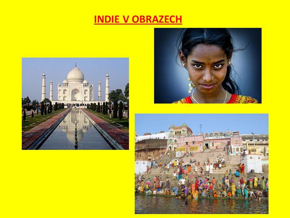 Otázky a úkoly : 1.Kolik obyvatel a jak rozlehlá je Indie .