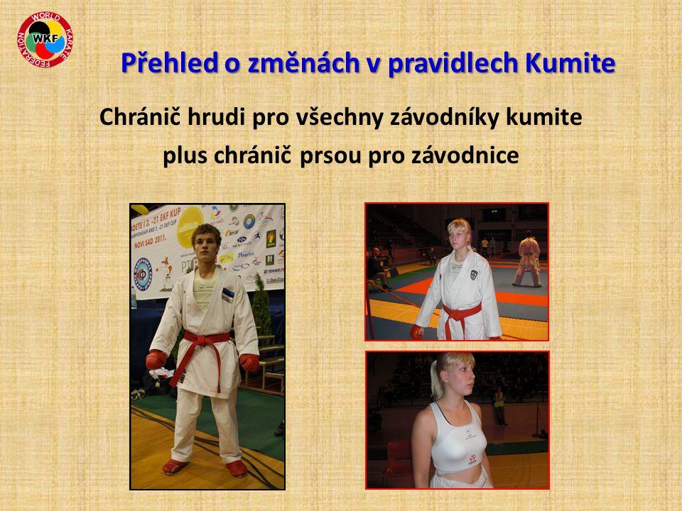 Chránič hrudi pro všechny závodníky kumite plus chránič prsou pro závodnice Přehled o změnách v pravidlech Kumite