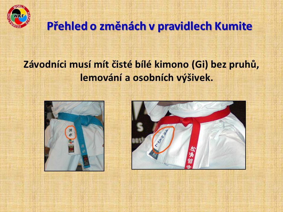 Závodníci musí mít čisté bílé kimono (Gi) bez pruhů, lemování a osobních výšivek. Přehled o změnách v pravidlech Kumite