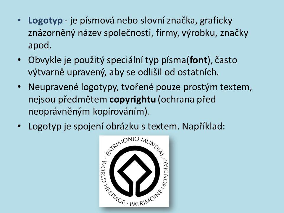 Vznik značky – loga Logo (logotyp) může vznikat z piktogramu doplněním textu.