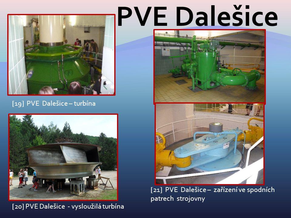 PVE Dalešice [19] PVE Dalešice – turbína [20] PVE Dalešice - vysloužilá turbína [21] PVE Dalešice – zařízení ve spodních patrech strojovny