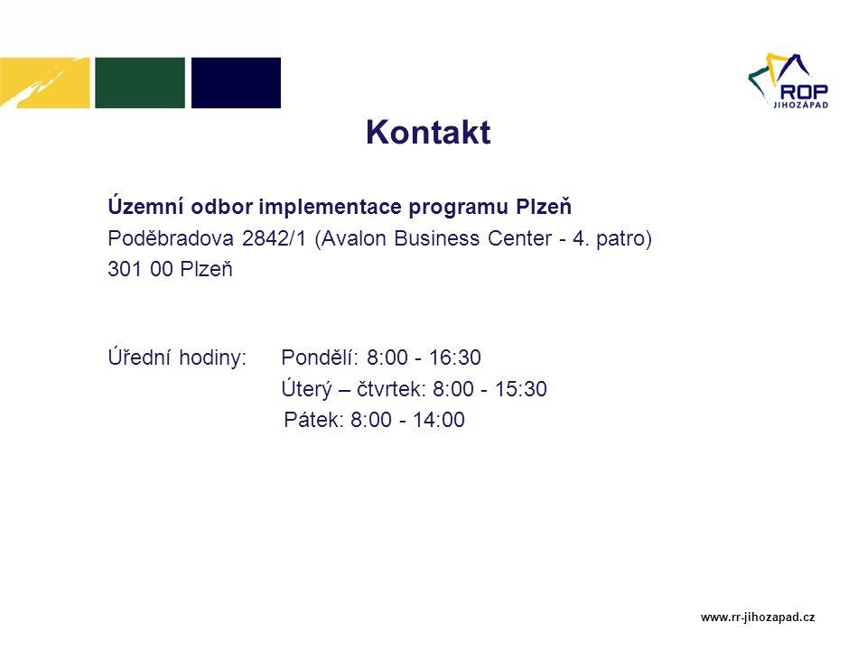 www.rr-jihozapad.cz Kontakt Územní odbor implementace programu Plzeň Poděbradova 2842/1 (Avalon Business Center - 4. patro) 301 00 Plzeň Úřední hodiny