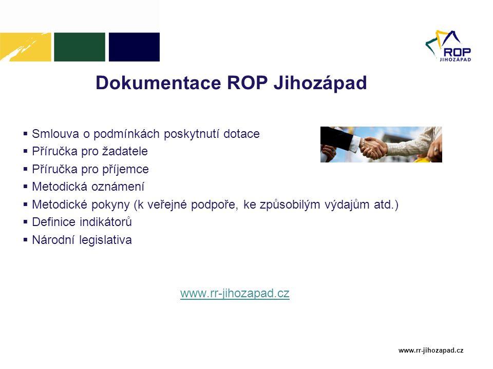 www.rr-jihozapad.cz Nejčastější pochybení při realizaci projektů  Projekt musí směřovat k naplnění stanovených monitorovacích ukazatelů  Evidovat spolupráci s partnerem (např.