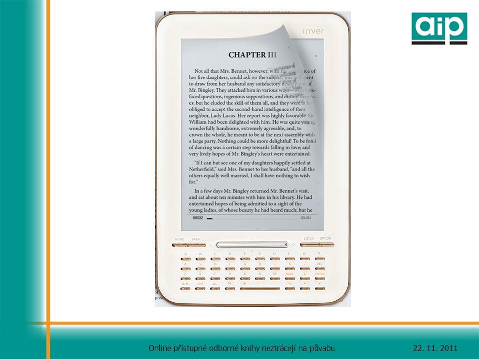 22. 11. 2011Online přístupné odborné knihy neztrácejí na půvabu