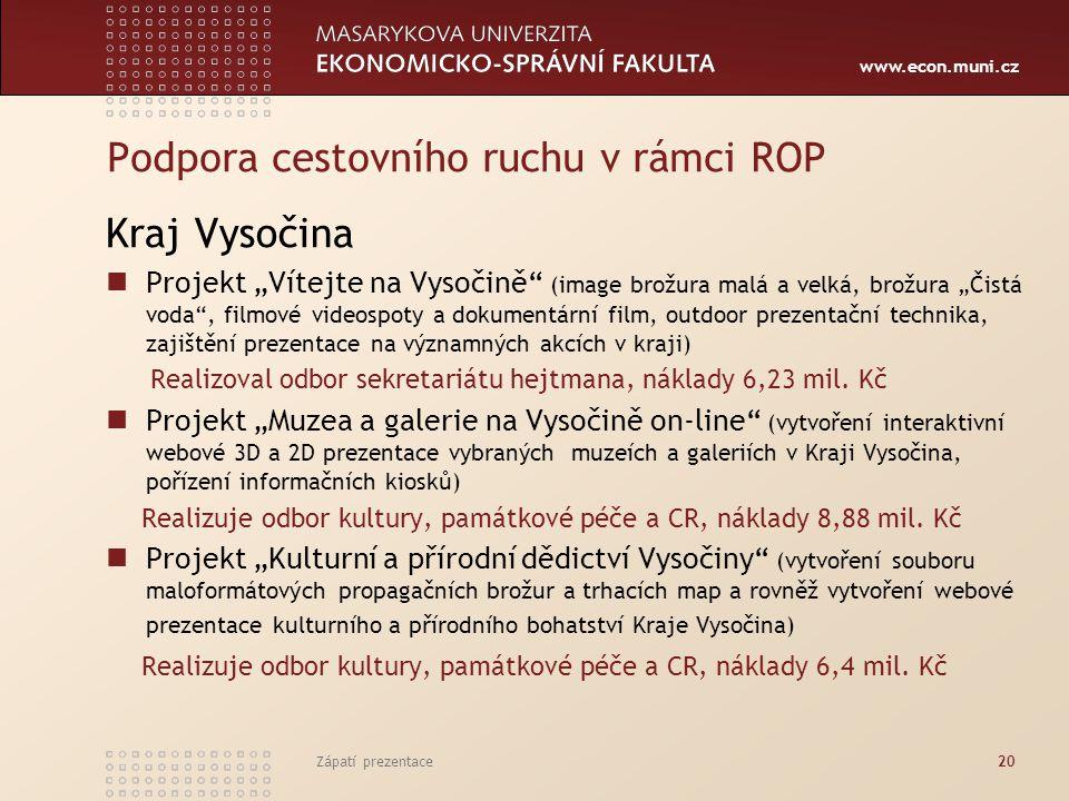 """www.econ.muni.cz Podpora cestovního ruchu v rámci ROP Kraj Vysočina Projekt """"Vítejte na Vysočině"""" (image brožura malá a velká, brožura """"Čistá voda"""", f"""