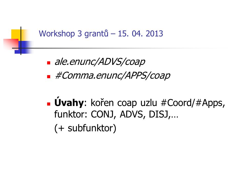 Workshop 3 grantů –