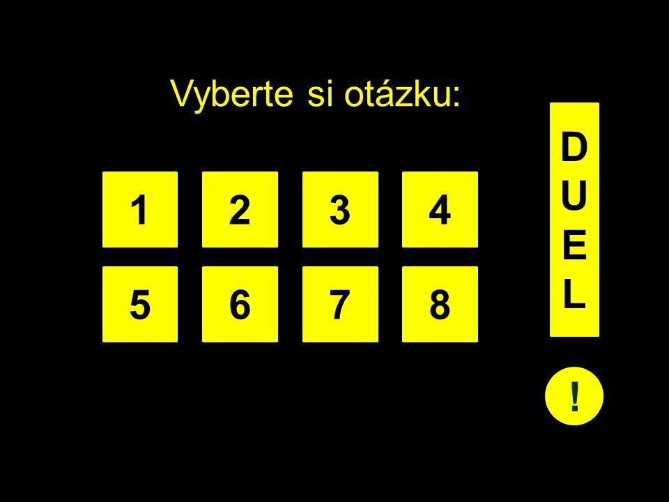 Vyberte si otázku: 1234 5678 DUELDUEL !