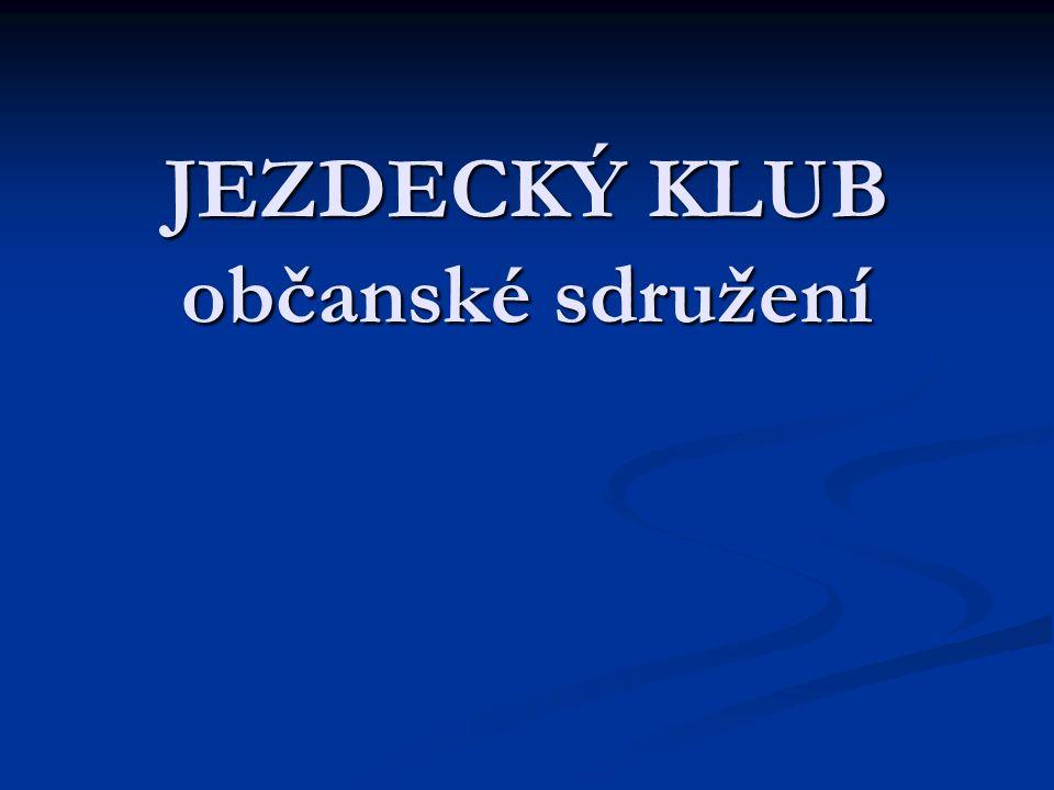 JEZDECKÝ KLUB občanské sdružení