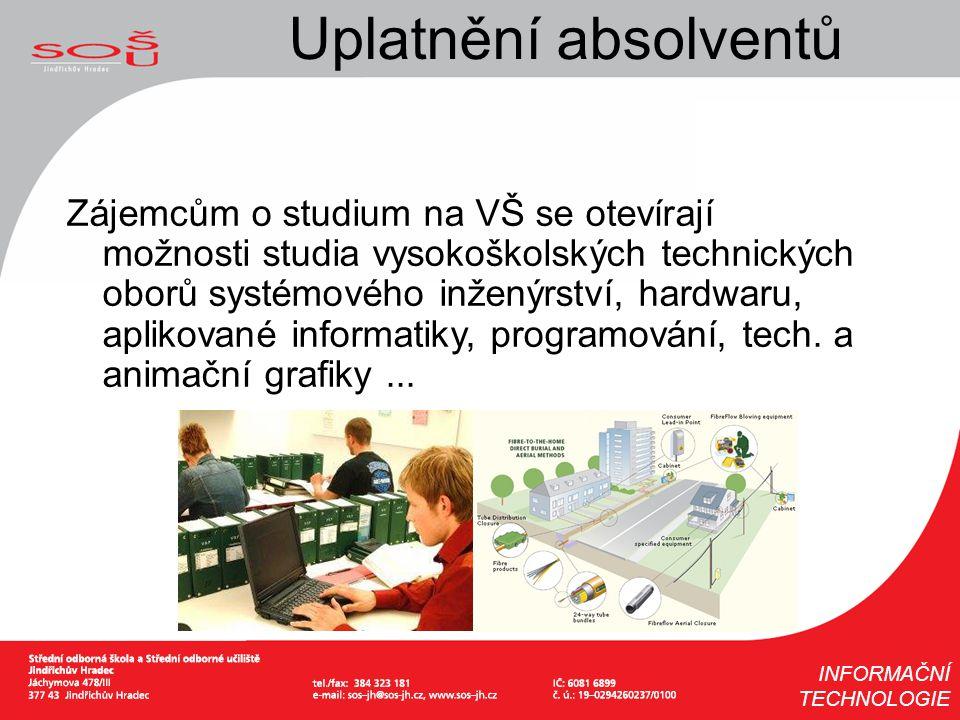 Zájemcům o studium na VŠ se otevírají možnosti studia vysokoškolských technických oborů systémového inženýrství, hardwaru, aplikované informatiky, pro