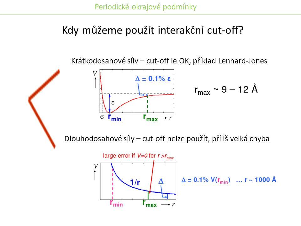 Kdy můžeme použít interakční cut-off.