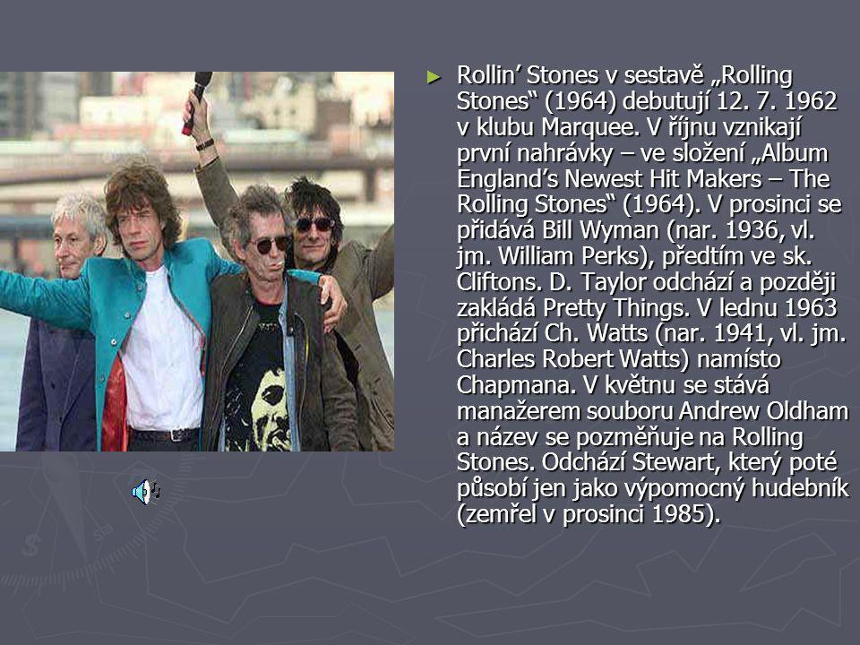 """► Rollin' Stones v sestavě """"Rolling Stones"""" (1964) debutují 12. 7. 1962 v klubu Marquee. V říjnu vznikají první nahrávky – ve složení """"Album England's"""