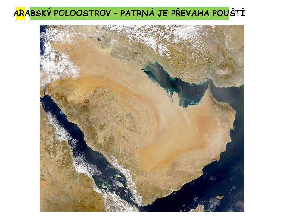 1 ARABSKÝ POLOOSTROV – PATRNÁ JE PŘEVAHA POUŠTÍ