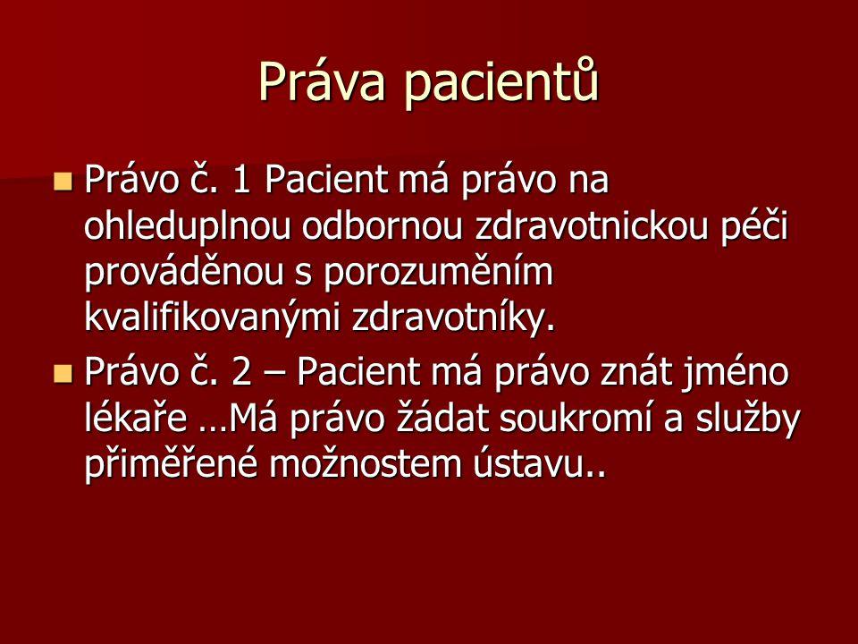 Práva pacientů Právo č.
