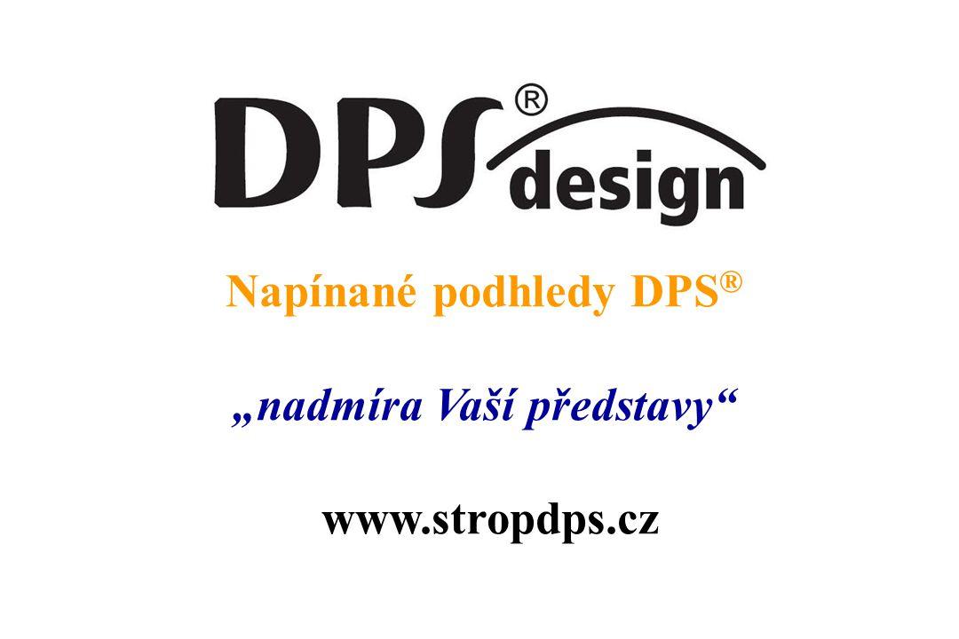"""Napínané podhledy DPS ® """"nadmíra Vaší představy www.stropdps.cz"""