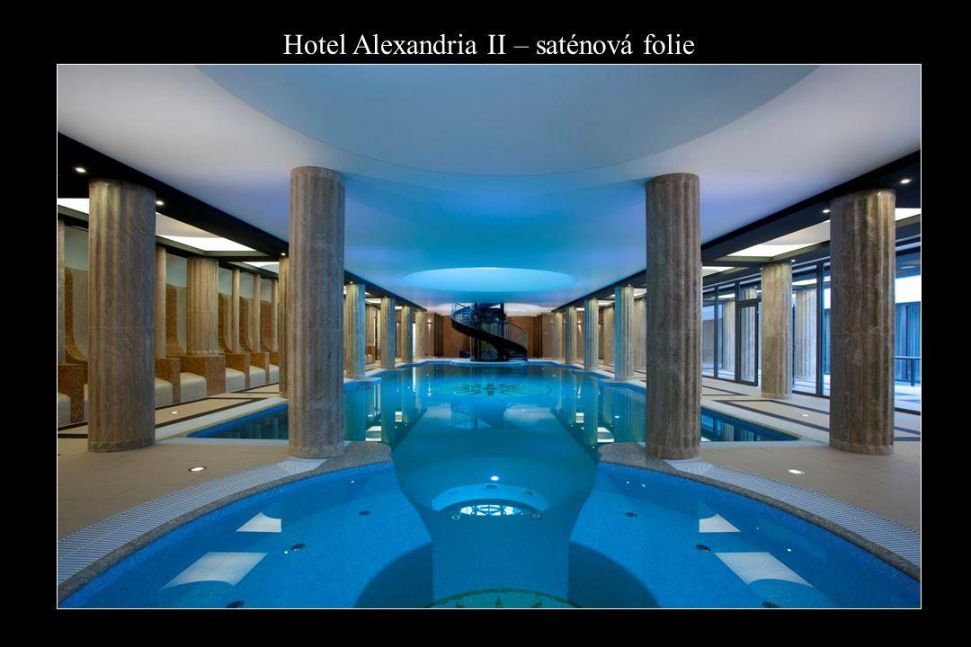 Hotel Alexandria II – saténová folie