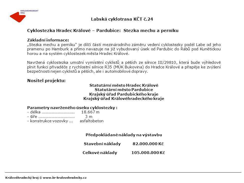 """Královéhradecký kraj © www.kr-kralovehradecky.cz Cyklostezka Hradec Králové – Pardubice: Stezka mechu a perníku Základní informace: """"Stezka mechu a pe"""