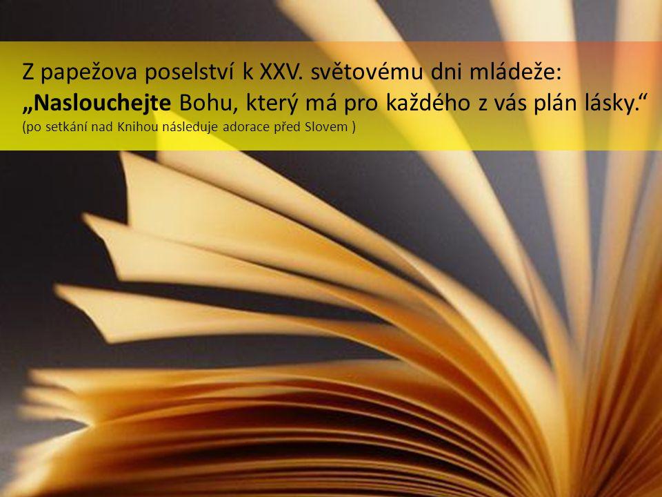 Z papežova poselství k XXV.