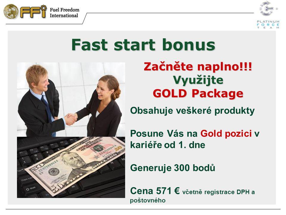 Fast start bonus Začněte naplno!!.