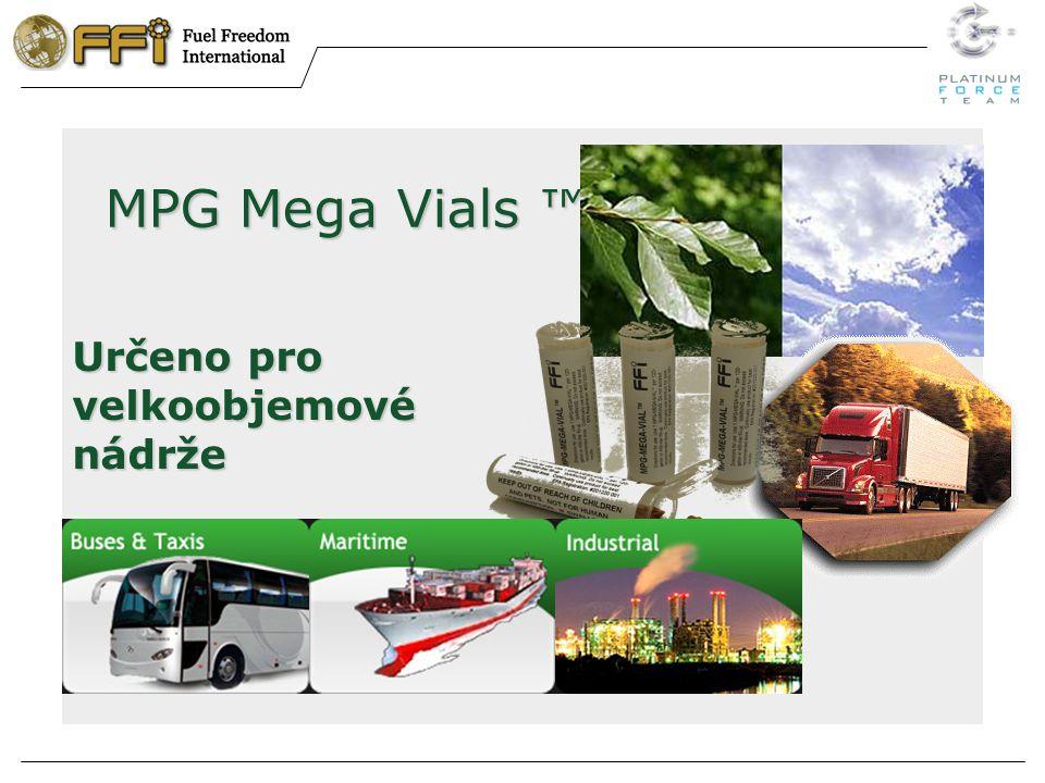 MPG Mega Vials ™ Určeno pro velkoobjemové nádrže