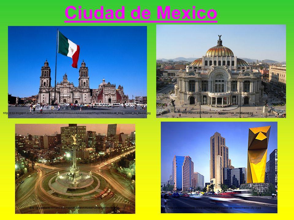 Ciudad de Mexico http://farm5.static.flickr.com/4139/4804337366_25095ed2df.jpg http://www.mexicoweb.cz/wp-content/gallery/ciudad-de-mexico/mexico-city