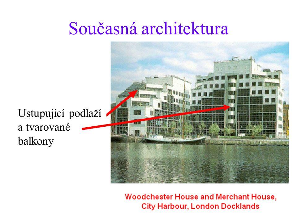 Současná architektura Ustupující podlaží a tvarované balkony