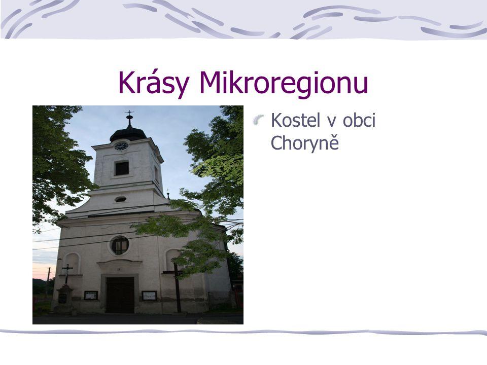 Krásy Mikroregionu Kostel v obci Choryně