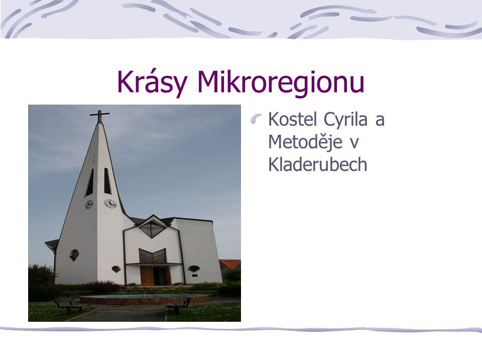 Krásy Mikroregionu Kostel Cyrila a Metoděje v Kladerubech