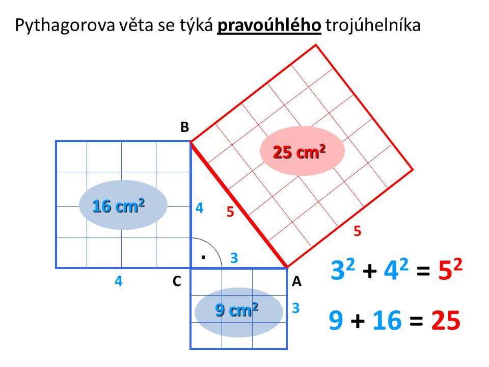 Pythagorova věta se týká pravoúhlého trojúhelníka.