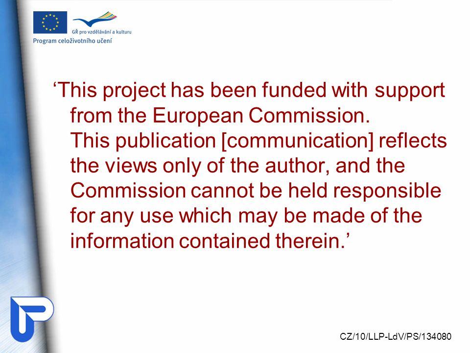 'This project has been funded with support from the European Commission.