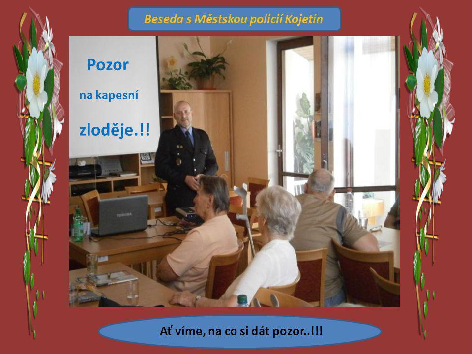 Ať víme, na co si dát pozor..!!! Beseda s Městskou policií Kojetín Pozor na kapesní zloděje.!!
