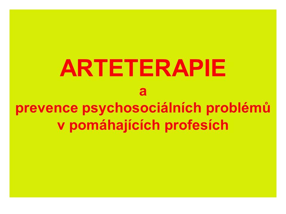 Literatura: povinná: ŠICKOVÁ-FABRICI, J.Základy arteterapie.