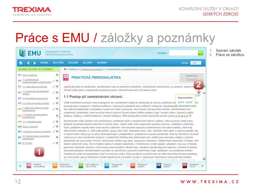Práce s EMU / záložky a poznámky 12 1.Seznam záložek 2.Práce se záložkou
