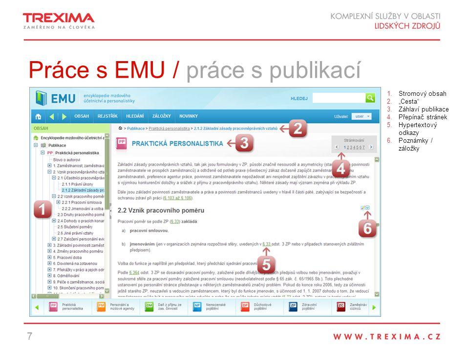 """Práce s EMU / práce s publikací 7 1.Stromový obsah 2.""""Cesta 3.Záhlaví publikace 4.Přepínač stránek 5.Hypertextový odkazy 6.Poznámky / záložky"""
