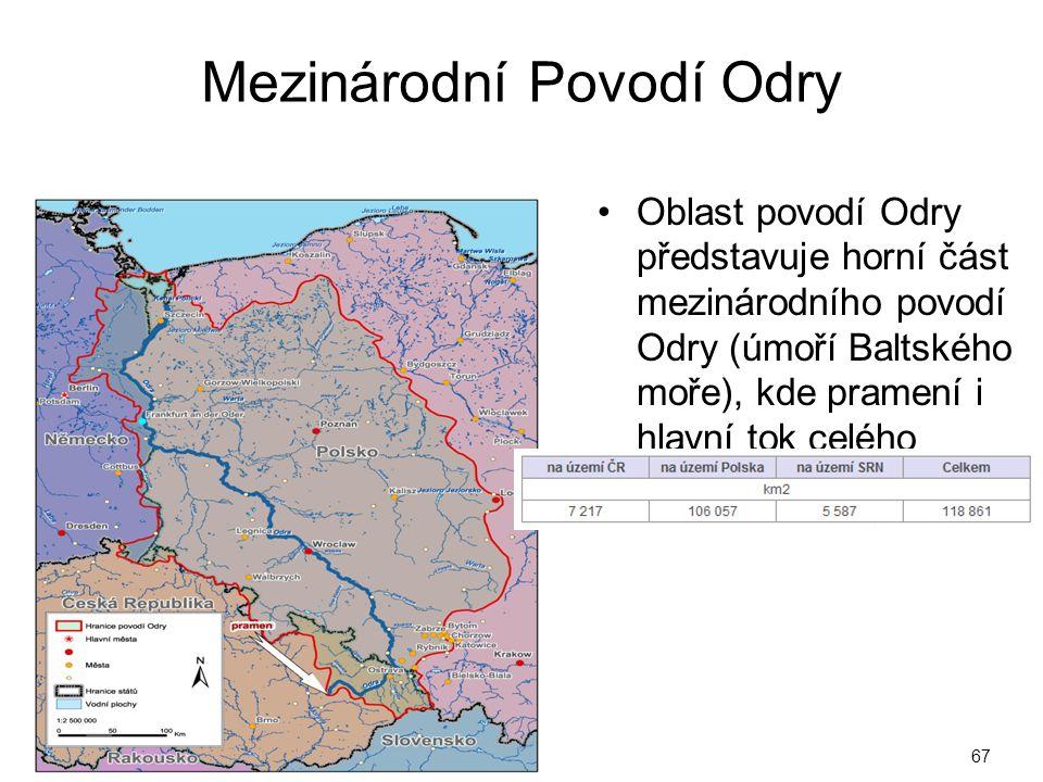 Mezinárodní Povodí Odry Oblast povodí Odry představuje horní část mezinárodního povodí Odry (úmoří Baltského moře), kde pramení i hlavní tok celého po