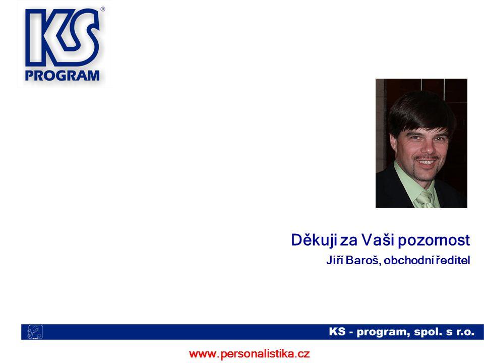 www.personalistika.cz Jiří Baroš, obchodní ředitel Děkuji za Vaši pozornost
