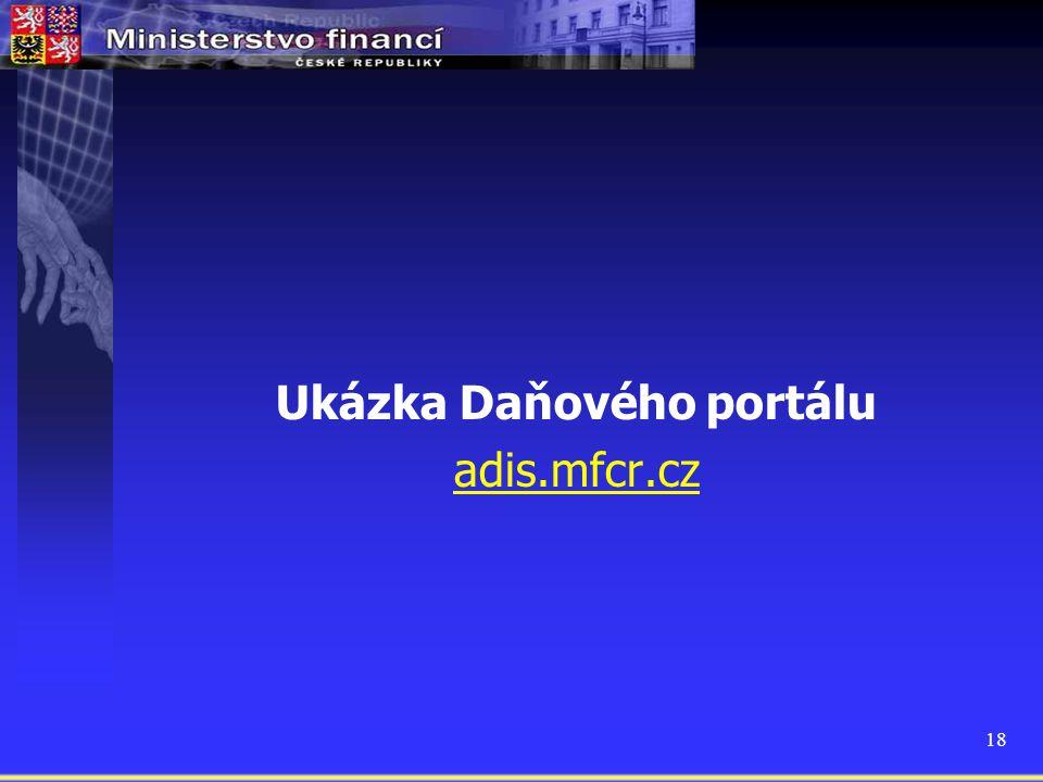 18 Ukázka Daňového portálu adis.mfcr.cz