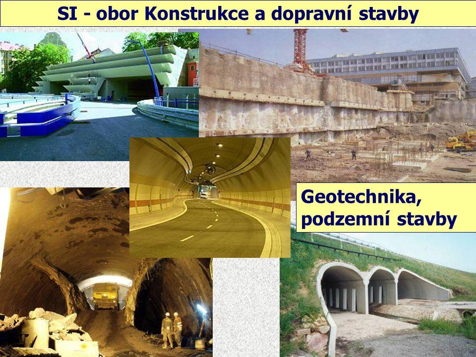 SI - obor Konstrukce a dopravní stavby Silniční stavby