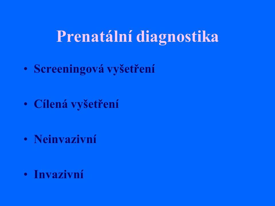 Klinefelterův syndrom Vysoká eunuchoidní postava, porucha růstu vousů, ženská distribuce podkožního tuku, hypoplasie testes, častěji retence, gynekomastie, sterilita - postupně až azoospermie PMR v max 5%
