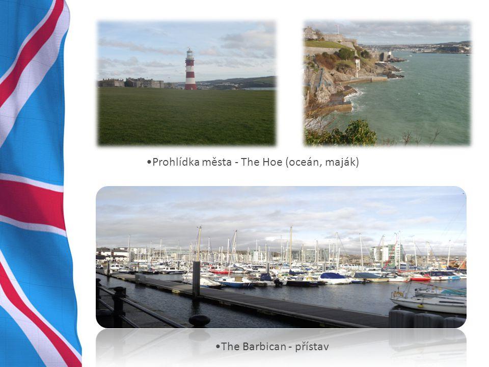 Prohlídka města - The Hoe (oceán, maják) The Barbican - přístav