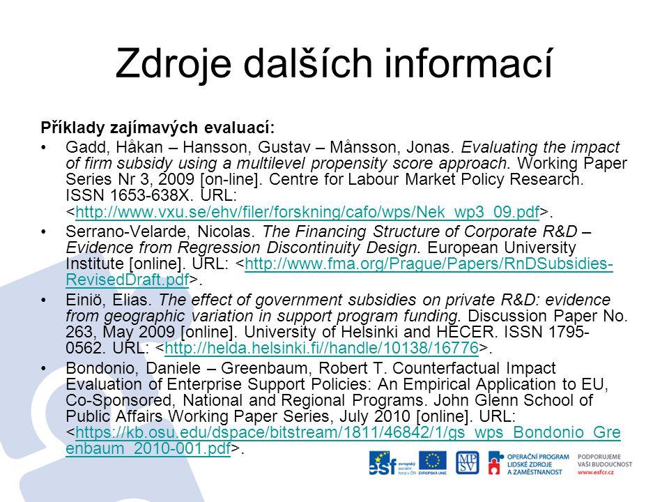 Zdroje dalších informací K metodologii CIE pro intervence typu podpora podniků Bondonio, Daniele.