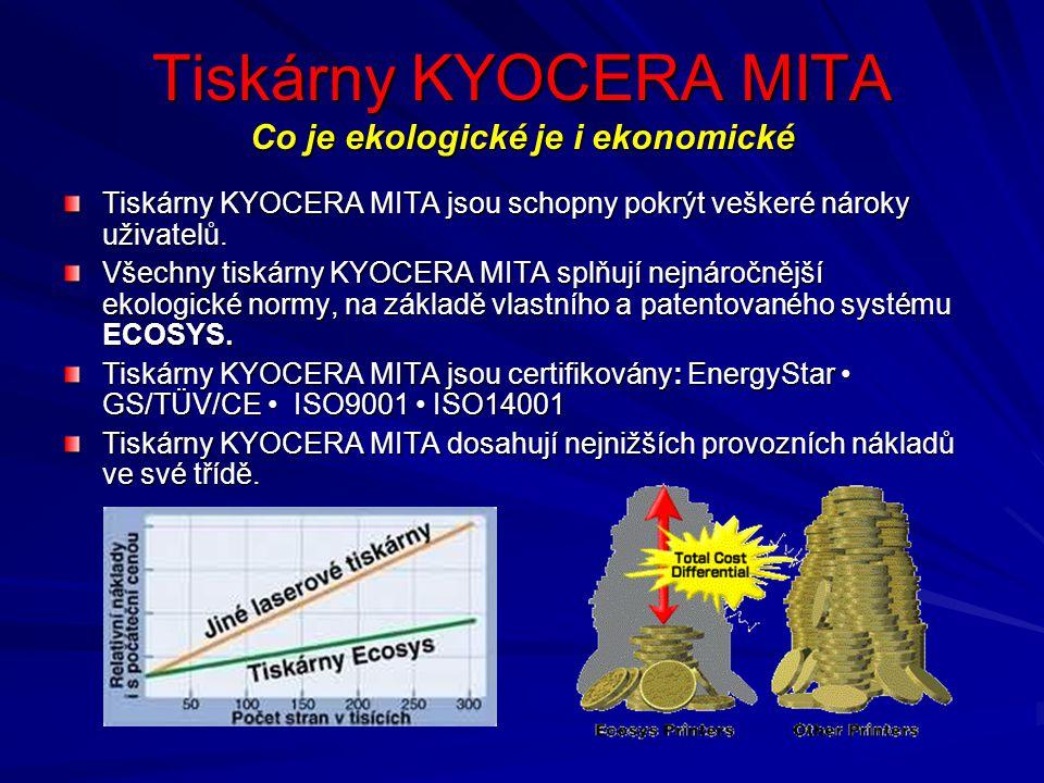 Tiskárny KYOCERA MITA Co je ekologické je i ekonomické Tiskárny KYOCERA MITA jsou schopny pokrýt veškeré nároky uživatelů.