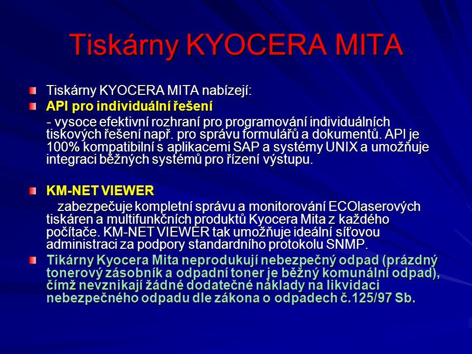 Tiskárny KYOCERA MITA nabízejí: API pro individuální řešení - vysoce efektivní rozhraní pro programování individuálních tiskových řešení např.